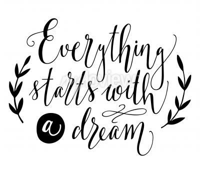 Poster Tutto inizia con una citazione sogno Inspirational