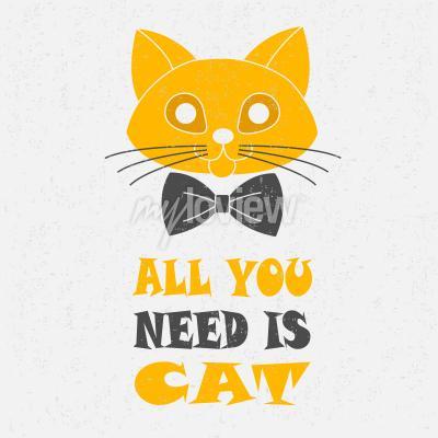 Poster Tutto ciò che serve è il gatto